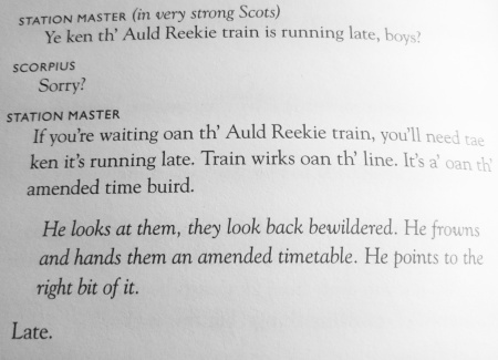 #nospoiler Laughed out loud at this part and sat there cackling away for a few minutes. Possibly my favourite bit in Harry Potter and the Cursed Child. Reminds me of living near the Scottish border and having a friend repeat everything in simple words so I'd understand. #HarryPotter #yerawizardharry ©theliteratigirl