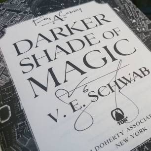 V.E. Schwab signed all three books of the Shades of Magic series to me! ©theliteratigirl